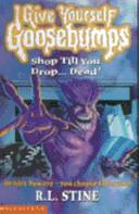 Shop Till You Drop-- Dead!