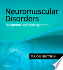 """Neuromuscular Disorders: Management and Treatment E-Book"" by Tulio E. Bertorini"