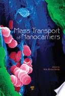 Mass Transport Of Nanocarriers Book PDF