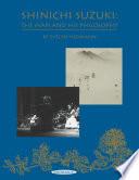 Shinichi Suzuki  The Man and His Philosophy  Revised