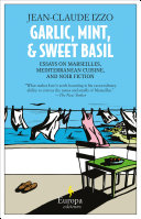 Garlic, Mint, & Sweet Basil [Pdf/ePub] eBook