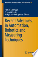 Recent Advances in Automation  Robotics and Measuring Techniques