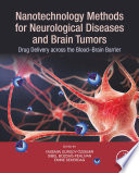 Nanotechnology Methods for Neurological Diseases and Brain Tumors Book