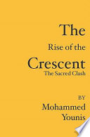The Rise Of The Crescent