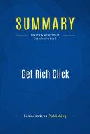 Summary  Get Rich Click