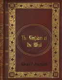 Edward P. Oppenheim - The Kingdom of the Blind