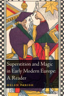 Pdf Superstition and Magic in Early Modern Europe: A Reader
