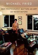 Why Photography Matters As Art As Never Before Book