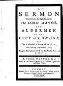 A Sermon preach'd ... the anniversary fast for the ... Fire of London