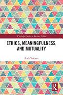 Ethics, Meaningfulness, and Mutuality Pdf/ePub eBook