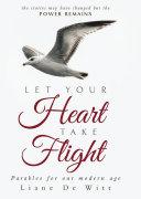 Let Your Heart Take Flight [Pdf/ePub] eBook