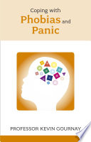 Coping with Phobias and Panic
