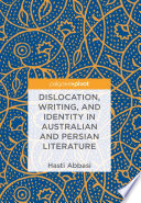 Dislocation  Writing  and Identity in Australian and Persian Literature Book PDF
