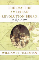 The Day the American Revolution Began Book