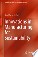 Innovations in Manufacturing for Sustainability Book
