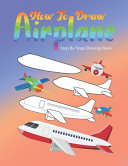 How To Draw Airplane Step by Step Drawing Book