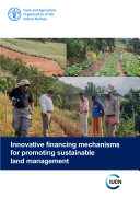 Innovative financing mechanisms for promoting sustainable land management