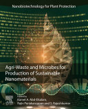Agri Waste and Microbes for Production of Sustainable Nanomaterials Book