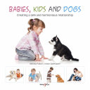 Babies, kids and dogs