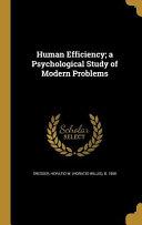 HUMAN EFFICIENCY A PSYCHOLOGIC
