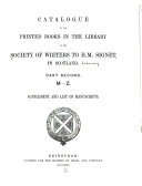Catalogue of the Printed Books in the Library of the Society of Writers to H  M  Signet in Scotland