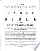 A Brief Concordance or Table to the Bible ... By John Downame
