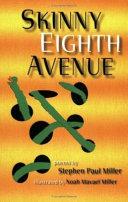 Skinny Eighth Avenue
