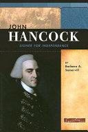 John Hancock: Signer for Independence