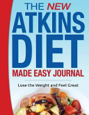 The New Atkins Diet Made Easy Journal Book