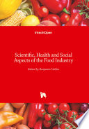 Scientific  Health and Social Aspects of the Food Industry