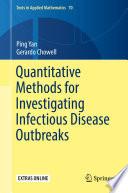 Quantitative Methods for Investigating Infectious Disease Outbreaks