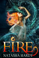 Fire  The Mermaid Legacy Book Two