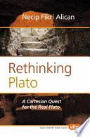 Rethinking Plato