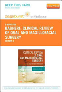 Clinical Review Of Oral And Maxillofacial Surgery Pageburst E Book On Vitalsource Retail Access Card  Book PDF