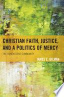 Christian Faith  Justice  and a Politics of Mercy