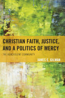 Christian Faith, Justice, and a Politics of Mercy