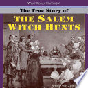 The True Story of the Salem Witch Hunts Book PDF