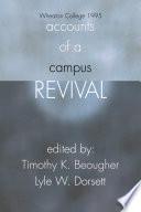 Accounts Of A Campus Revival