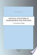 Mystical Discourse in Wordsworth and Whitman