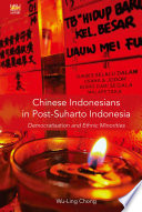 Chinese Indonesians in Post-Suharto Indonesia