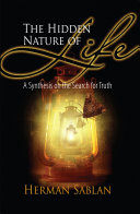 The Hidden Nature of Life