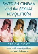Swedish Cinema and the Sexual Revolution