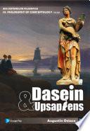 Dasein & Upsapiens