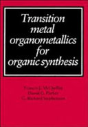 Transition Metal Organometallics for Organic Synthesis