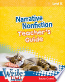 Write TIME for Kids: Level K Narrative Nonfiction Teacher's Guide