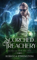 Scorched Treachery