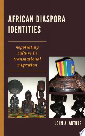 Read Book African Diaspora Identities Free PDF - Read Full Book