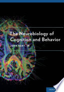 The Neurobiology of Cognition and Behavior Book