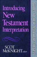 Introducing New Testament Interpretation (Guides to New ...