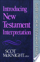 Introducing New Testament Interpretation  Guides to New Testament Exegesis